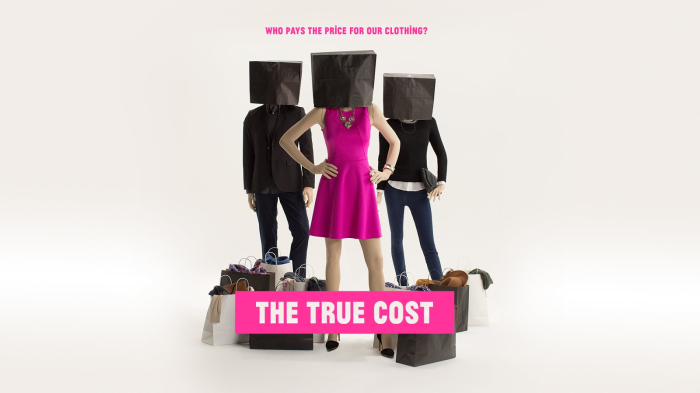 """""""The True Cost"""" – A must-see for anyone who wearsclothes"""
